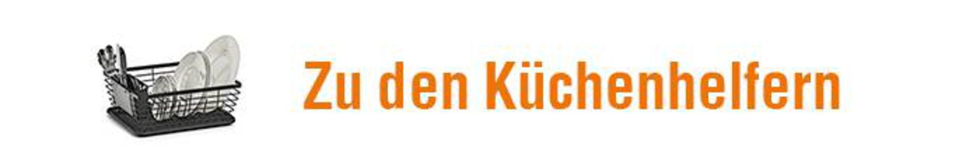 Link-Bild zu den Küchenhelfern