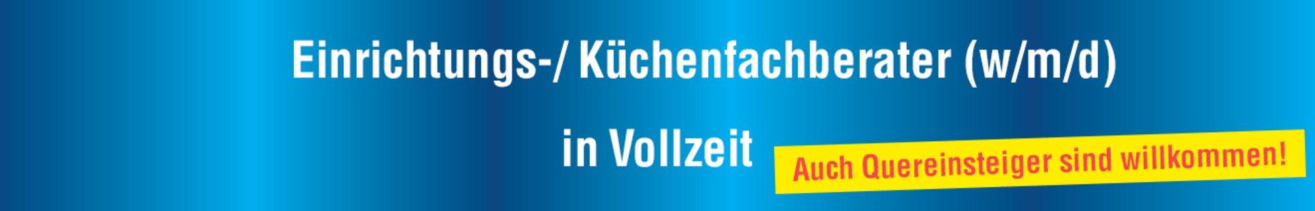 """Banner """"Karriere"""" Einrichtungs- / Küchenfachberater"""